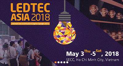 Vietnam Int'l LED/OLED & Lighting Show (LEDTEC ASIA 2018)